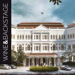 | Wine&Backstage | Behind the scenes of the legendary Raffles Hotel Singapore