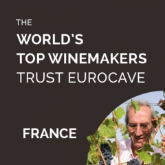 The World's Top Winemakers Trust EuroCave - Patrick Léon, consulting oenologist